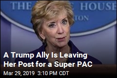 Linda McMahon Leaving Post to Run Trump Super PAC