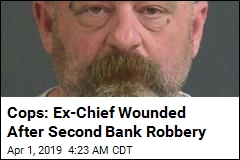 Ex-Police Chief Accused of Second Bank Robbery