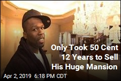 Only Took 50 Cent 12 Years to Sell His Huge Mansion