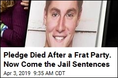 3 Ex-Frat Brothers Get Jail Time After Pledge's Death