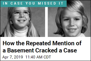 How the Repeated Mention of a Basement Cracked a Case