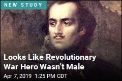 Revolutionary War Hero Appears Female or Intersex