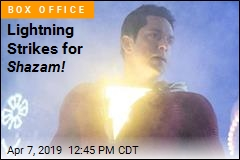 Lightning Strikes for Shazam!