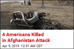 4 Americans Killed in Afghanistan Attack