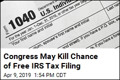 Congress May Kill Chance of Free IRS Tax Filing