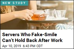 Servers Who Fake-Smile Can't Hold Back After Work