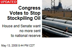 Congress Votes to Stop Stockpiling Oil