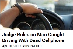 Man Found Guilty of 'Using' Dead Cellphone in His Car
