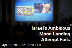 Israel's Ambitious Moon Landing Attempt Fails