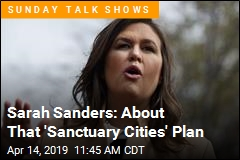 Sanders Qualifies the 'Sanctuary Cities' Plan