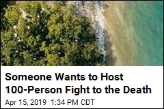 Someone Wants to Host 100-Person Fight to the Death