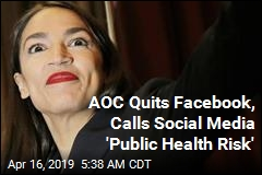 AOC Quits Facebook, Calls Social Media 'Public Health Risk'