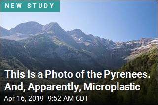 This Is a Photo of the Pyrenees. And, Apparently, Microplastic