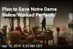 'Perfectly Executed' Plan Saved Notre Dame's Treasures