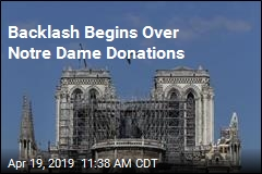 Backlash Begins Over Notre Dame Donations