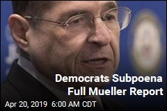 Democrats Subpoena Full Mueller Report