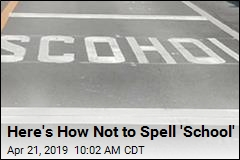 Here's How Not to Spell 'School'