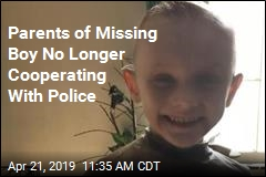 Parents of Missing Boy No Longer Cooperating With Police