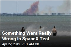 Something Went Really Wrong in SpaceX Test