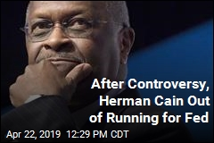 Herman Cain Won't Be on Fed Board After All