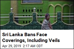 Sri Lanka Bans Face Coverings, Including Veils
