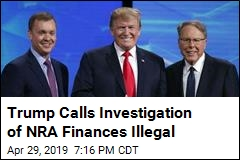 Trump Attacks Investigation of NRA's Tax-Exempt Status