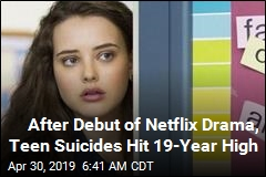 Study: Teen Suicides Spiked After 13 Reasons Why