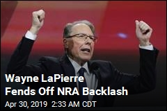Wayne LaPierre Fends Off NRA Backlash