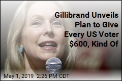 Gillibrand Wants to Give Every US Voter $600, Sort Of
