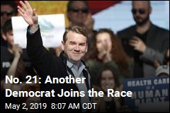 No. 21: Another Democrat Joins the Race
