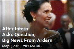 After Intern Asks Question, Big News From Ardern