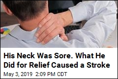 He Popped a Sore Neck. Then, He Couldn't Walk Straight