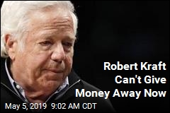 Nonprofit on Robert Kraft Donation: Nope