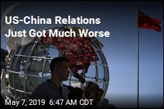 US-China Relations Just Got Much Worse