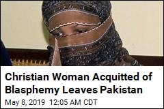Christian Woman Acquitted of Blasphemy Leaves Pakistan