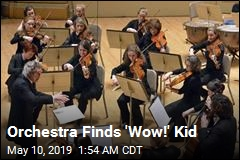 Orchestra Finds 'Wow!' Kid