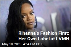 Rihanna's Fashion First: Her Own Label at LVMH