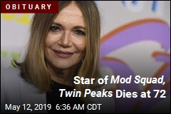 Star of Mod Squad, Twin Peaks Dies at 72