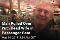 Man Pulled Over With Dead Wife in Passenger Seat