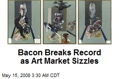Bacon Breaks Record as Art Market Sizzles