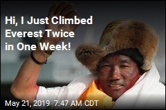 Sherpa Just Climbed Everest for 24th Time. His 23rd Was a Week Ago