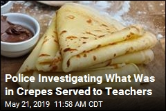 Police Investigating What Was in Crepes Served to Teachers