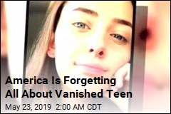 America Is Forgetting All About Vanished Teen