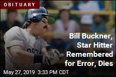 Bill Buckner, Star Hitter Remembered for Error, Dies