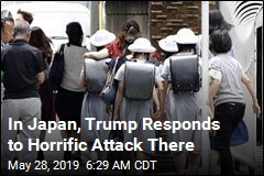 In Japan, Trump Responds to Horrific Attack There