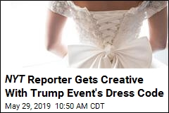 NYT Reporter Gets Creative With Dress Code for Trump Event