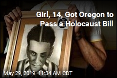 Girl, 14, Got Oregon to Pass a Holocaust Bill