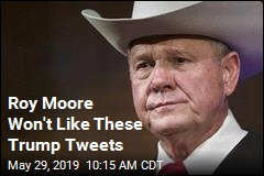 Roy Moore Won't Like These Trump Tweets