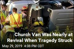Church Van Was Nearly at Revival When Crash Killed 4