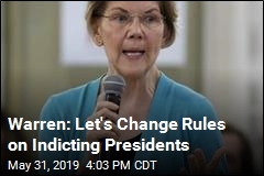 Warren: Let's Change Rules on Indicting Presidents